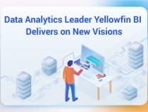 Data Analytics Leader Yellowfin BI Delivers on New Visions of Data-Driven Decisions and Stories