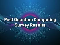 Post Quantum Computing Survey Results – Are you ready?